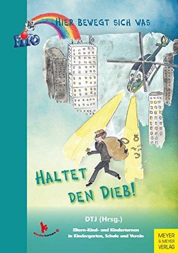 Haltet den Dieb! (Hier bewegt sich was 105)  by  DTJ (Hrsg.)