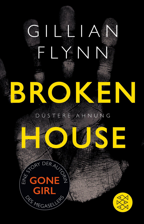Broken House - Düstere Ahnung  by  Gillian Flynn