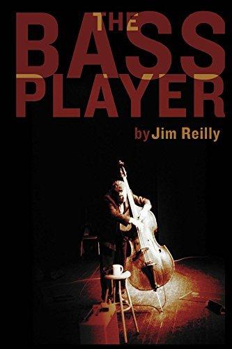 The Bass Player Jim Reilly