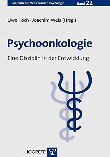 Psychoonkologie: Eine Disziplin in der Entwicklung Uwe Koch
