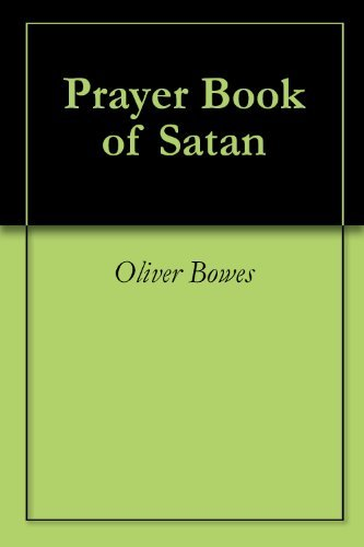 Prayer Book of Satan  by  Oliver Bowes