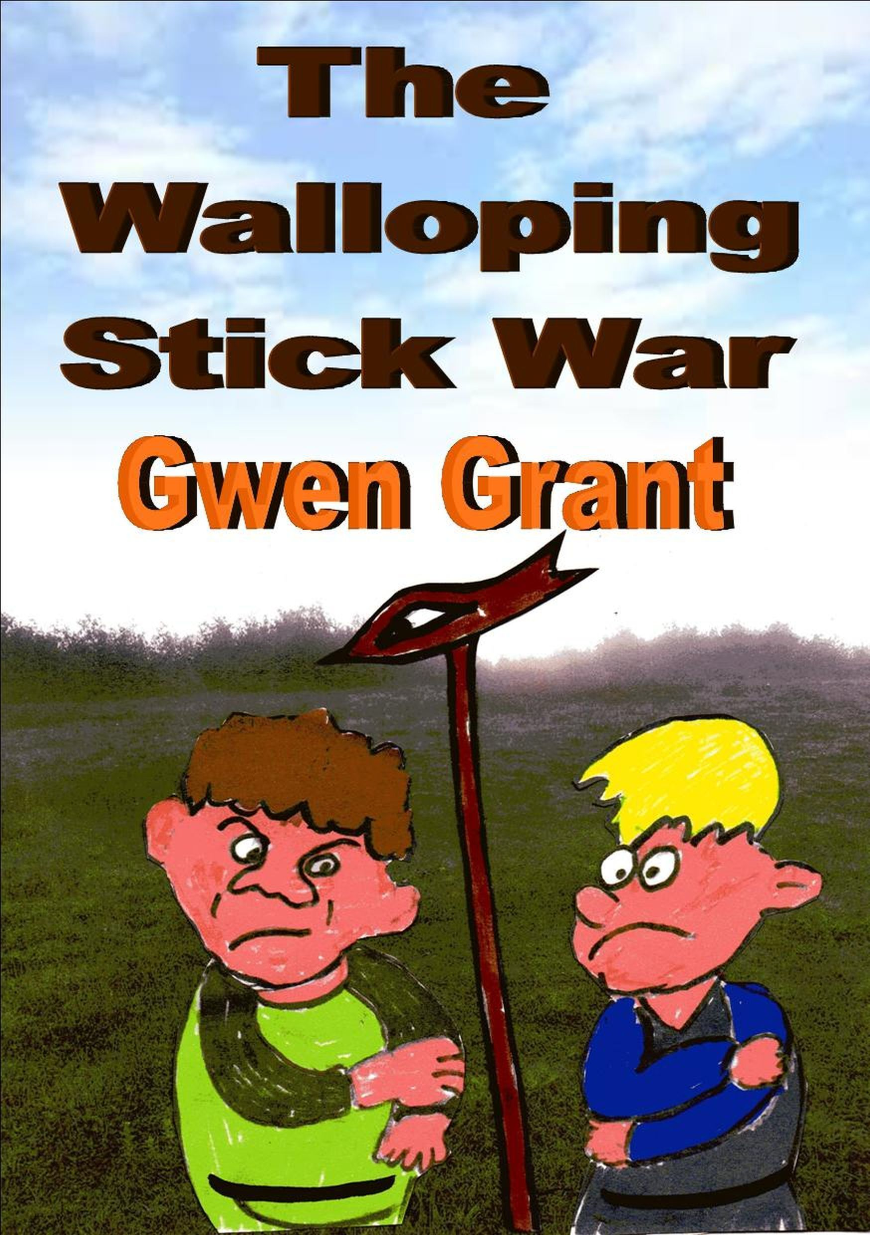 The Walloping Stick War  by  Gwen Grant