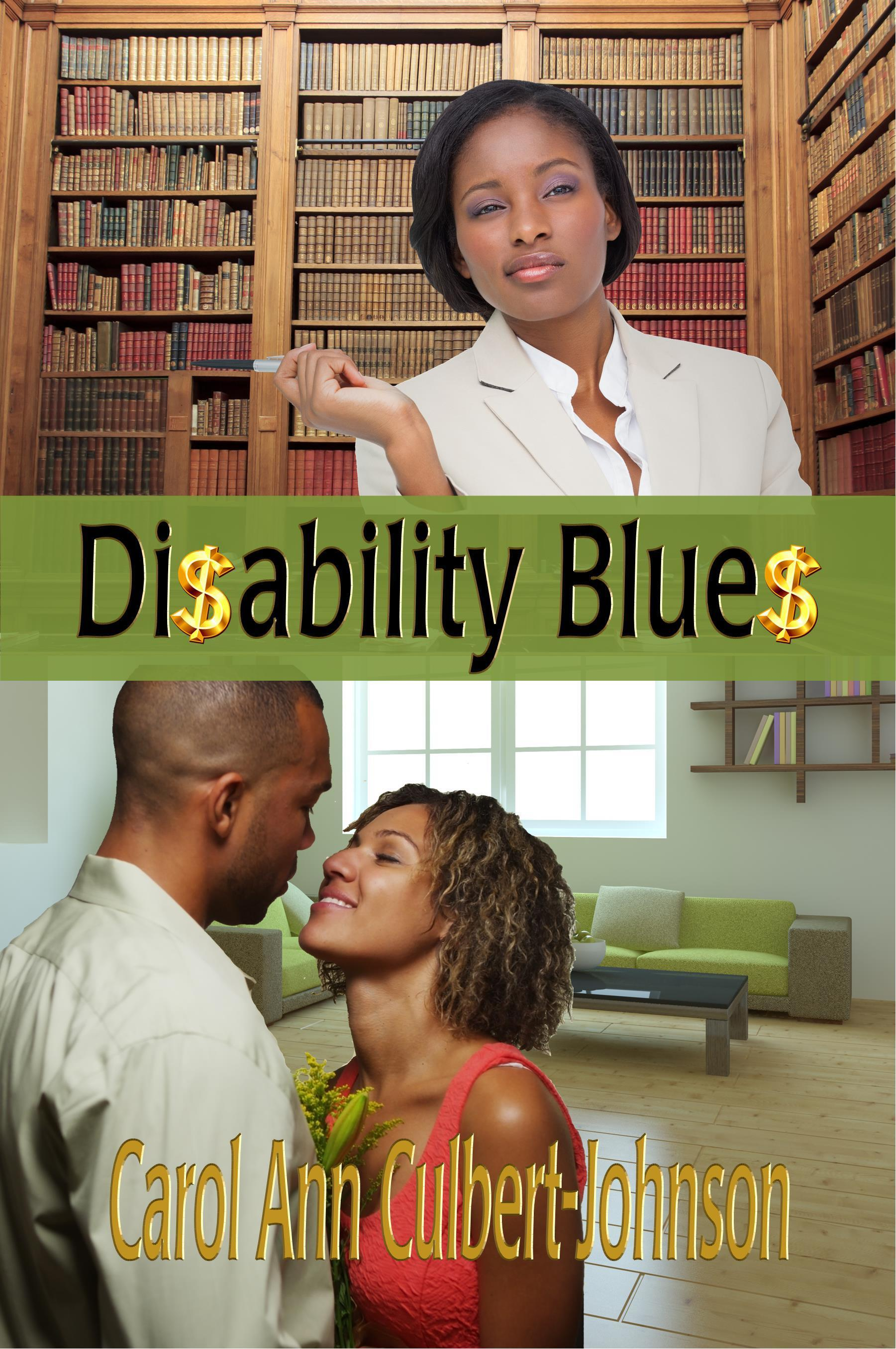 Disability Blues Carol Ann Culbert Johnson