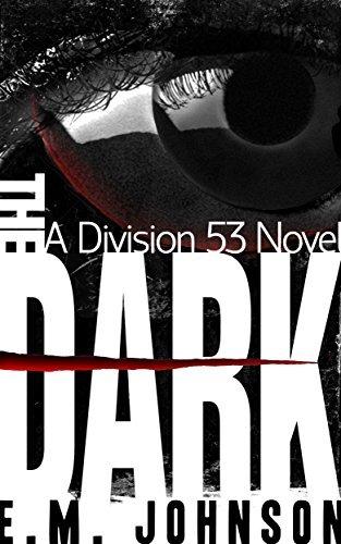 The Dark (Division 53 Book 1) E.M. Johnson