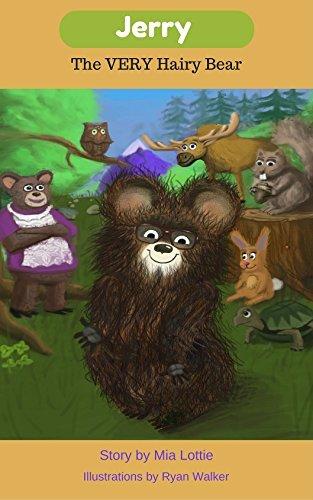 Jerry The VERY Hairy Bear  by  Mia Lottie