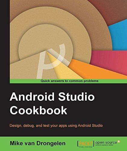 Android Studio Cookbook Mike van Drongelen