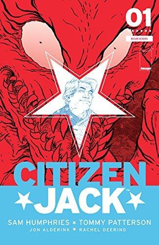 Citizen Jack #1  by  Sam Humphries
