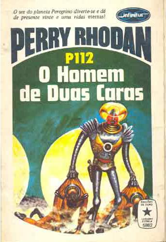 O Homem de Duas Caras (Perry Rhodan, Os Pos-bis, #112)  by  Kurt Brand