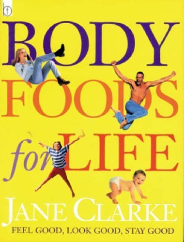 Body Foods For Life  by  Jane  Clarke
