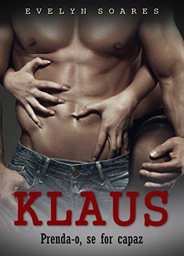 Klaus: prenda-o, se for capaz Evelyn Soares