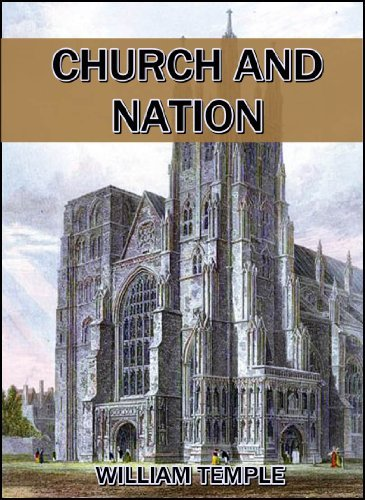 Church and Nation : The Bishop Paddock Lectures for 1914-15  by  William Temple