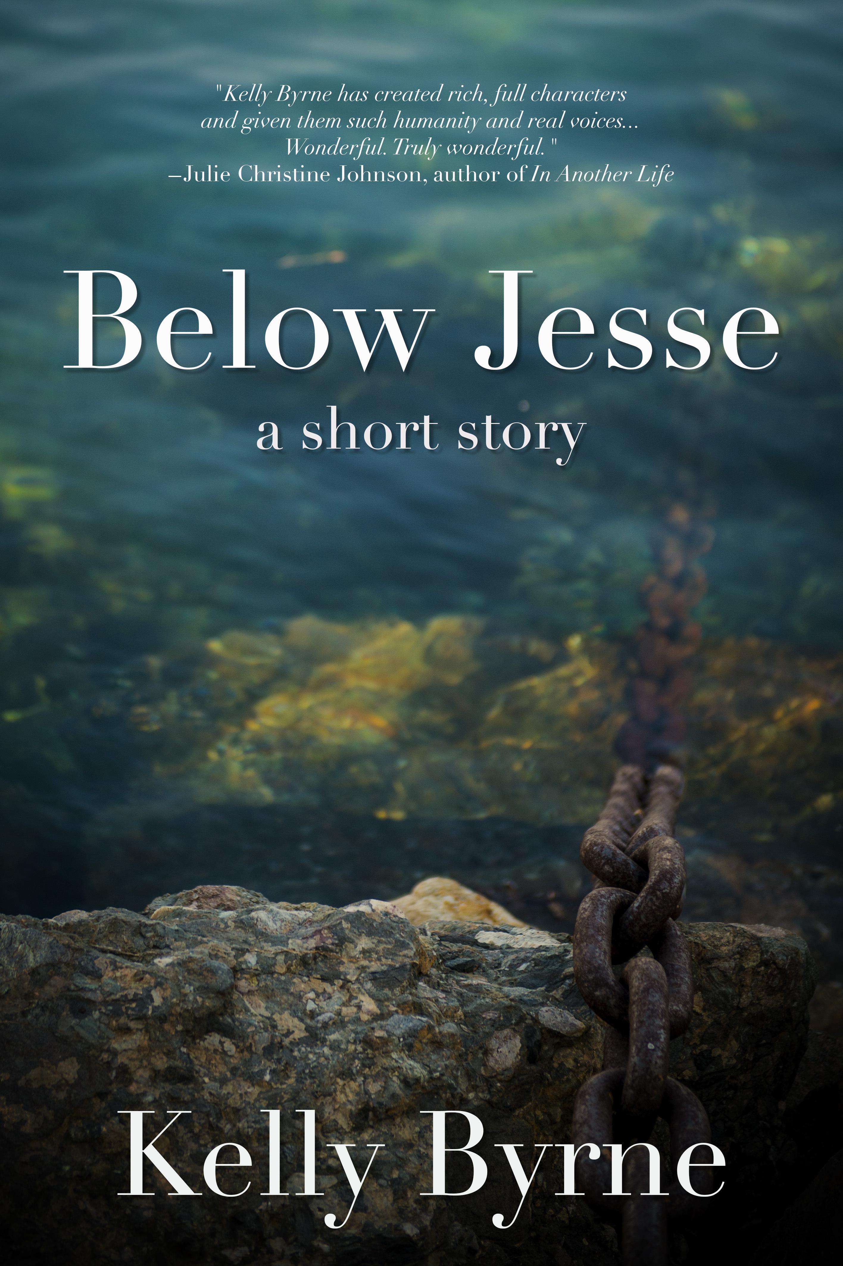 Below Jesse  by  Kelly Byrne