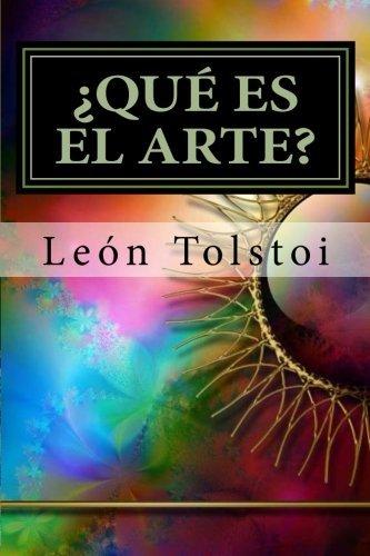 Que Es El Arte? Leo Tolstoy