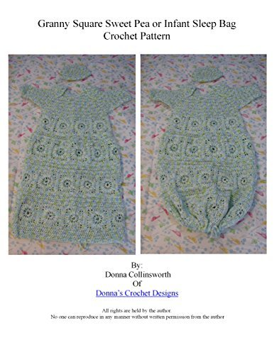 Granny Squares Sweet Pea or Infant Sleep Bag Crochet Pattern  by  Donna Collinsworth
