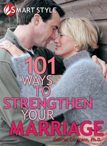 101 Ways to Strengthen Your Marriage Gabriel Constans