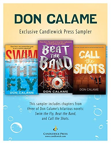 Don Calame: Exclusive Candlewick Press Sampler Don Calame