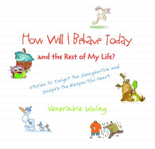 How Will I Behave Today and the Rest of My Life?  by  Shi Wuling