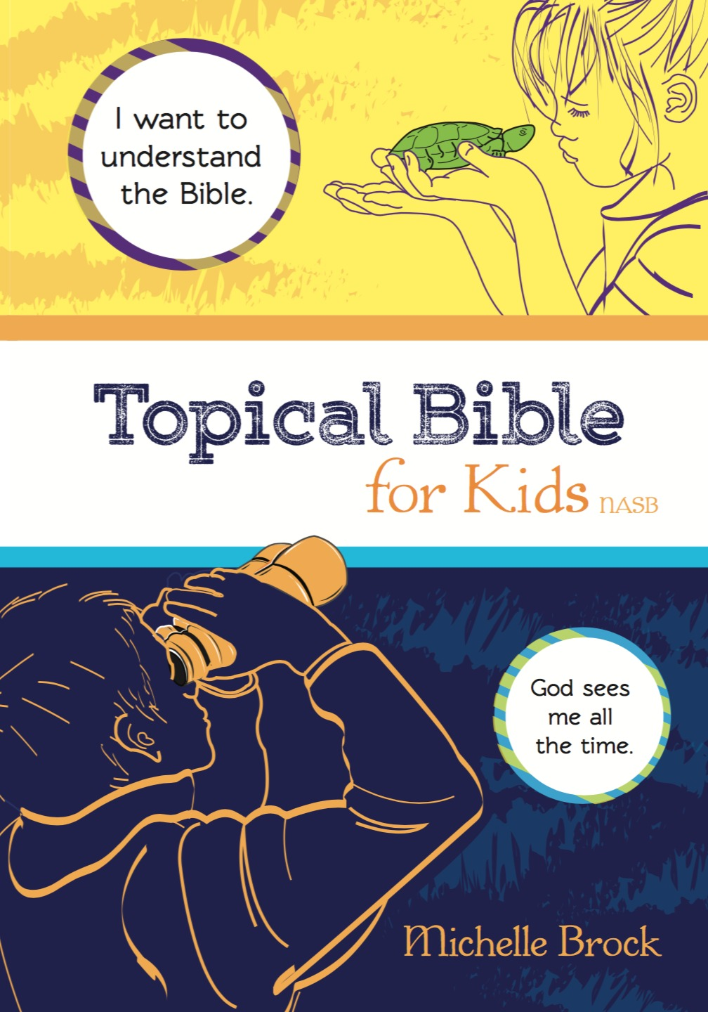 Topical Bible for Kids: Selected from New American Standard Bible Michelle Brock