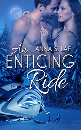 An Enticing Ride Anna S. Lae