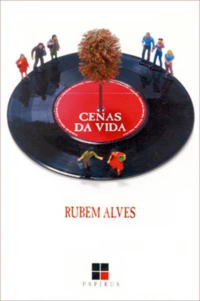 Cenas da vida  by  Rubem Alves