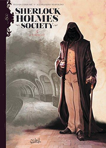 Sherlock Holmes Society Tome 3 : In nomine dei Sylvain Cordurié