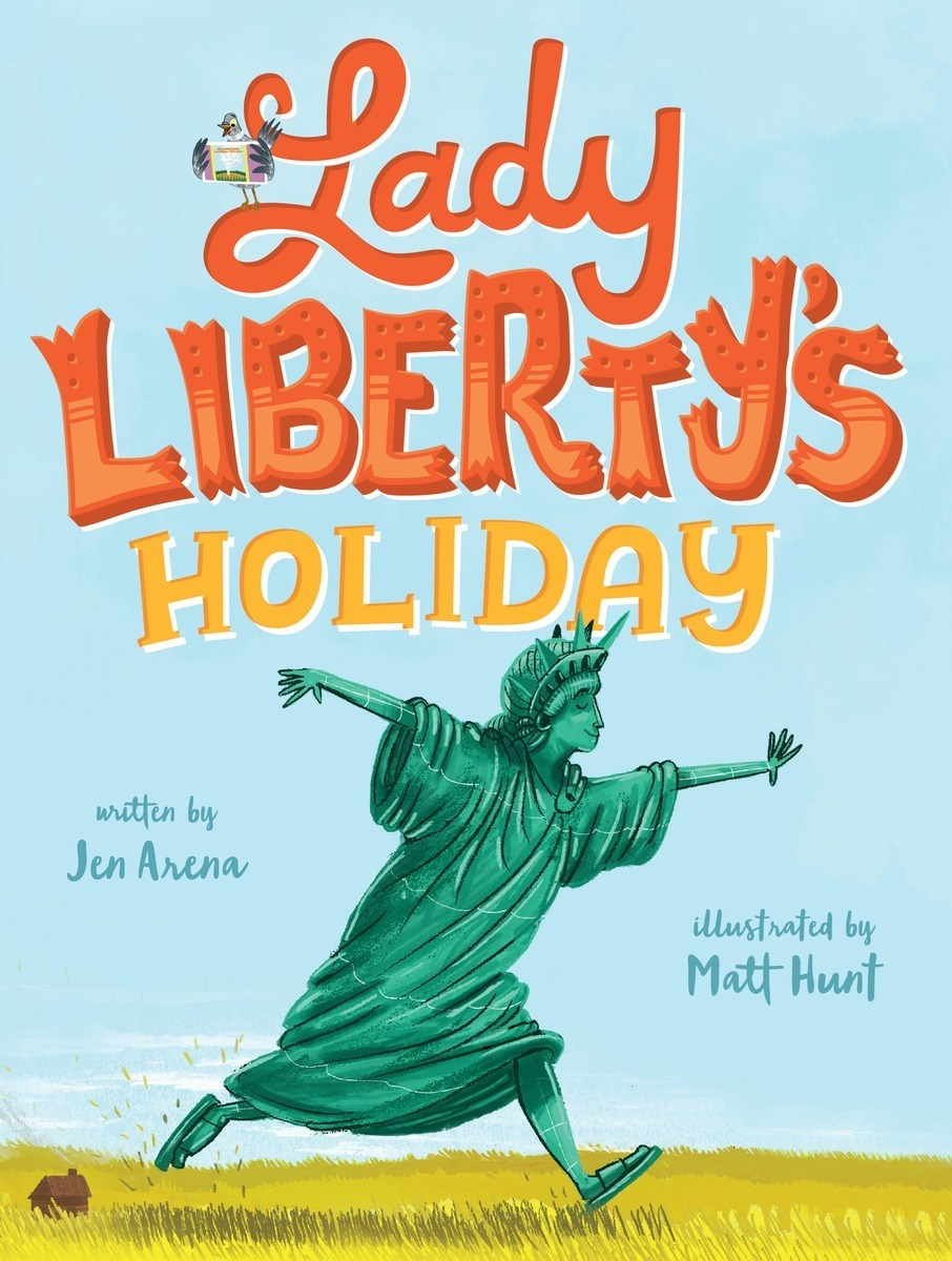 Lady Libertys Holiday  by  Jen  Arena