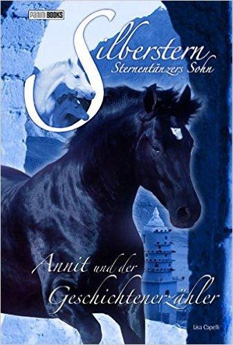Annit und der Geschichtenerzähler (Silberstern, Sternentänzers Sohn, #6)  by  Lisa Capelli