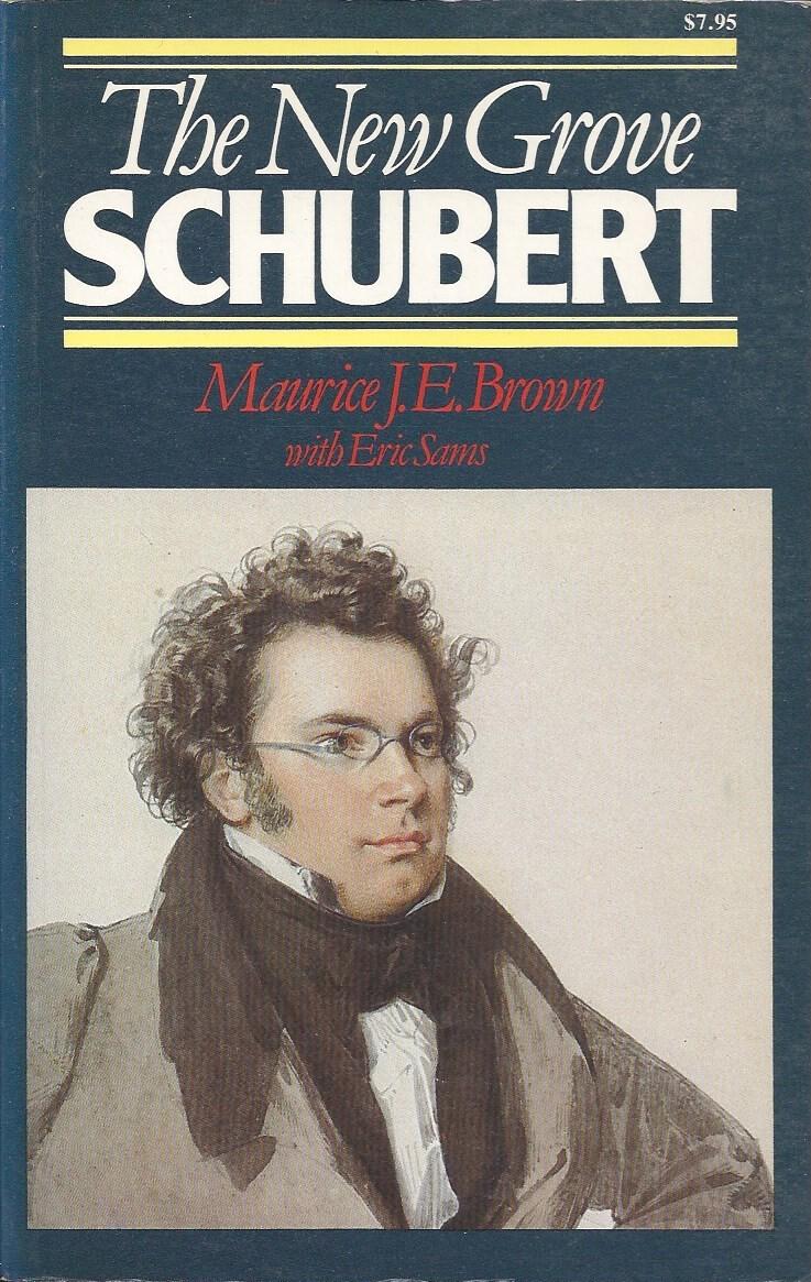 New Grove Schubert  by  Maurice J.E. Brown
