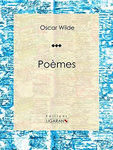 Poèmes: Recueil de poèmes  by  Oscar Wilde