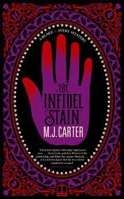 Infidel Stain Ome  by  M.J. Carter