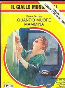 Quando muore mammina  by  Enzo Ferrea