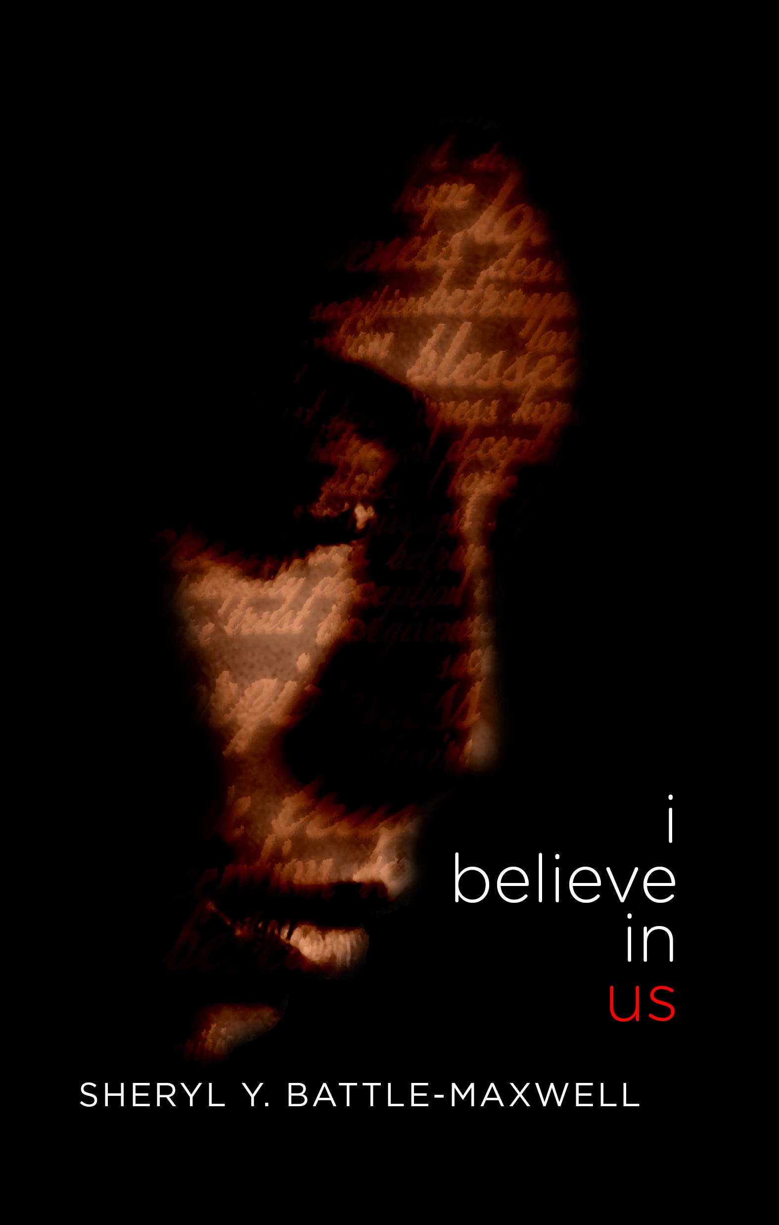 I Believe In Us Sheryl Y. Battle-Maxwell