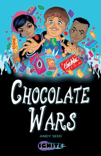 Chocolate Wars (Ignite II Book 7) Andy Seed