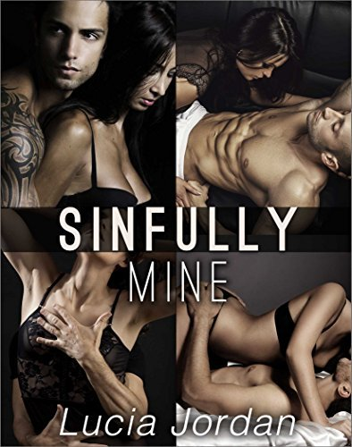 Sinfully Mine - Complete Series  by  Luica Jordan
