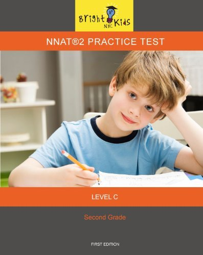 NNAT 2 Level C Practice Test (3rd Grade Entry) [Paperback] [Jan 01, 2011]  by  Bright Kids NYC