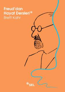 Freuddan Hayat Dersleri Brett Kahr