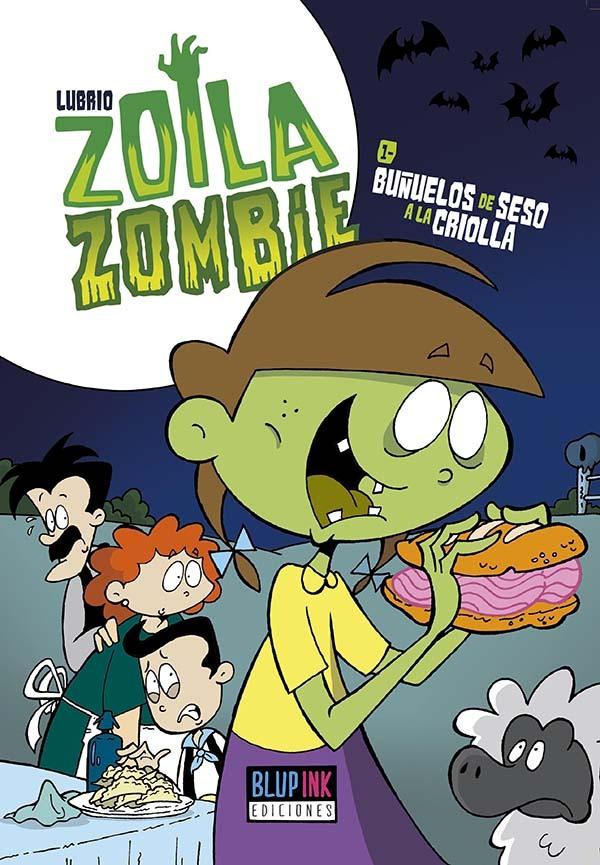 Zoila Zombie, #1: Buñuelos de seso a la criolla Lubrio
