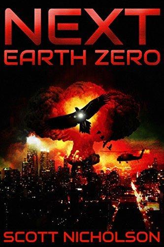 Earth Zero: A Post-Apocalyptic Thriller (Next Book 2)  by  Scott Nicholson