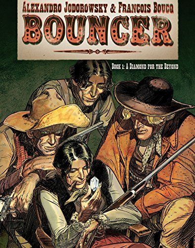 Bouncer #1 : A Diamond for the Beyond  by  Alexandro Jodorowsky