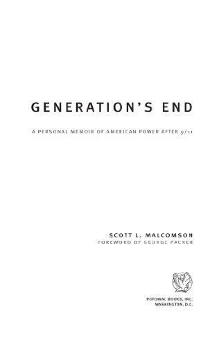 Generations End: A Personal Memoir of American Power After 9/11  by  George Packer