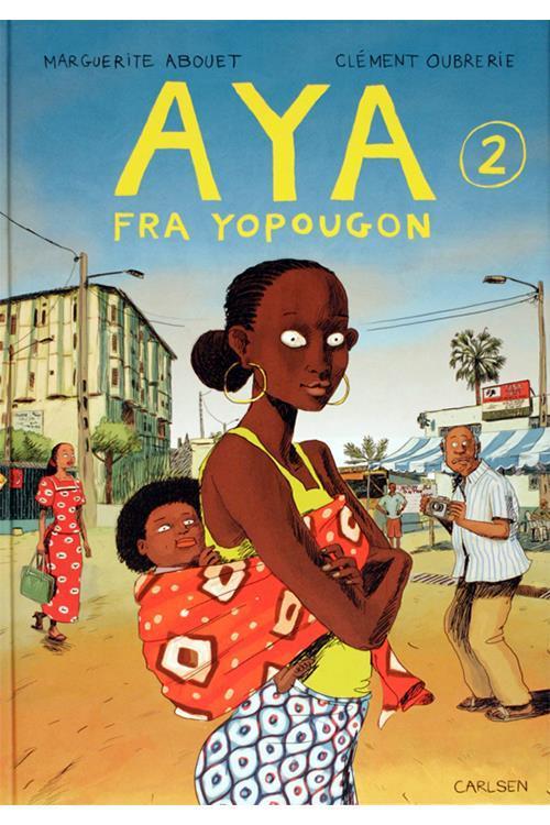 Aya fra Yopougon (Aya #2)  by  Marguerite Abouet