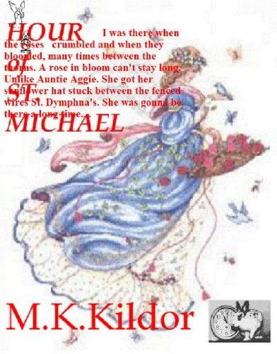 THE HOUR of ST. MICHAEL (KATIE MARIE Book 11) M.K. Kildor