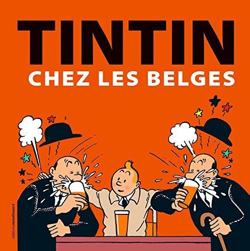 Tintin chez les belges  by  Daniel Couvreur