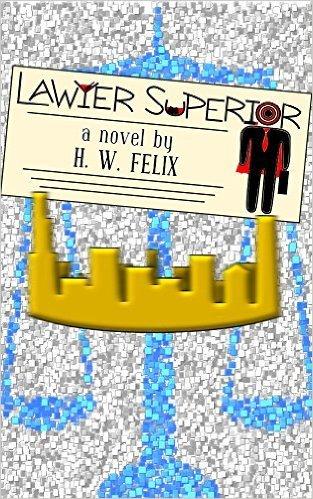 Lawyer Superior H. W. Felix