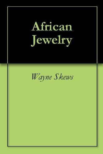 African Jewelry  by  Wayne Skews