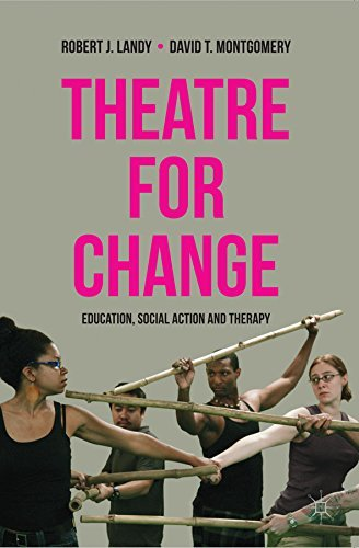 Theatre for Change: Education, Social Action and Therapy Robert Landy
