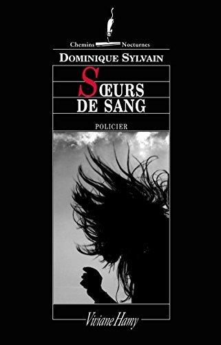 Soeurs de sang (Chemins nocturnes)  by  Dominique Sylvain