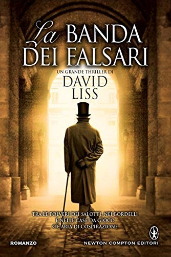 La banda dei falsari  by  David Liss