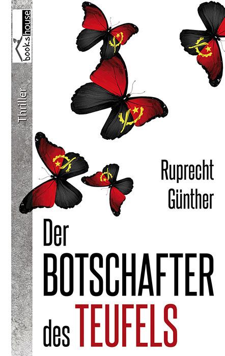 Der Botschafter des Teufels Ruprecht Günther