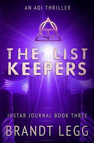 The List Keepers: An AOI Thriller (The Justar Journal Book 3)  by  Brandt Legg